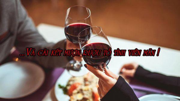 Mượn rượu tỏ tình với người thương và cái kết