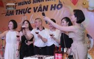 Sinh nhật lần thứ 28 - Nhà hàng Ẩm thực Vân Hồ trao tổng giải thưởng hơn 20 triệu đồng tri ân khách hàng