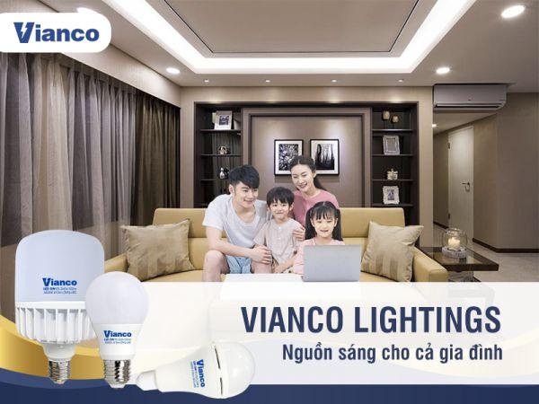 Bóng đèn Việt Nam chất lượng Vianco - Sản phẩm chiếu sáng cho mọi gia đình
